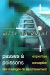 Passes à poissons - Expertise et conception (Collection Mise au point)